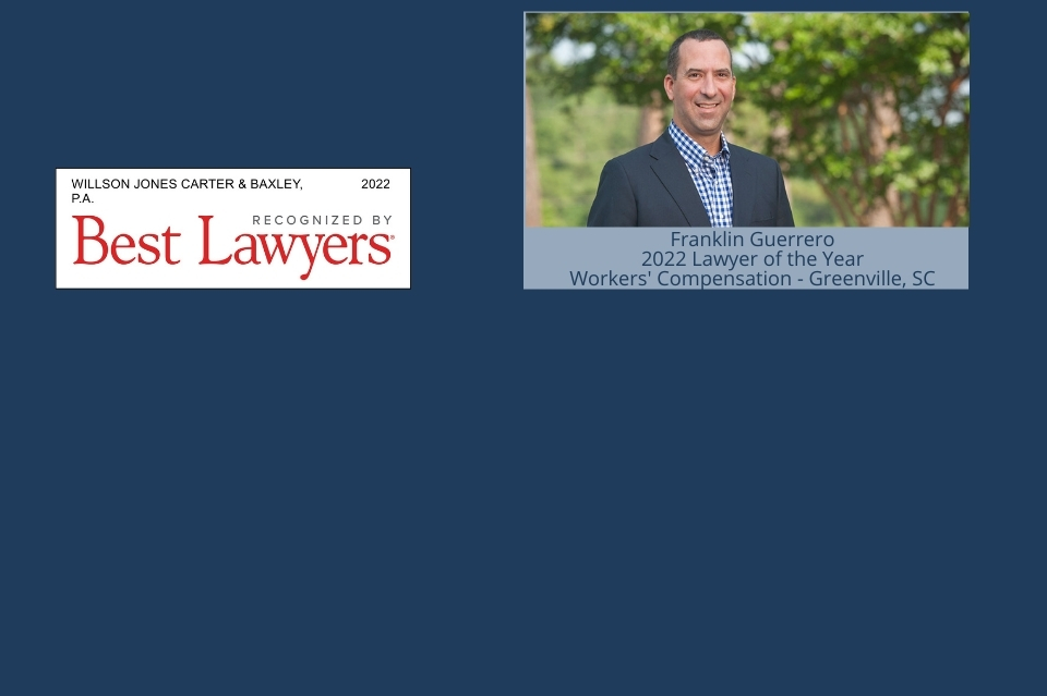 franklin guerrero named to us news best lawyers 2022 lawyer of the year in workers' compensation for greenville sc